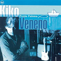 Kiko Veneno – Punta Paloma