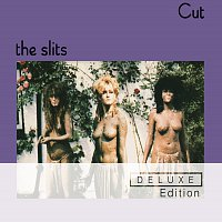 The Slits – Cut [Deluxe Edition]