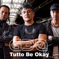G30 – Tutto Be Okay