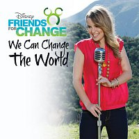 Disney's Friends For Change, Bridgit Mendler – We Can Change The World