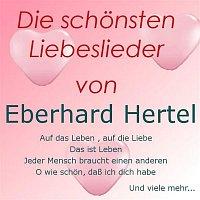 Eberhard Hertel – Die schonsten Liebeslieder von Eberhard Hertel