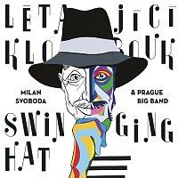 Milan Svoboda, Pražský Big Band – Létající klobouk