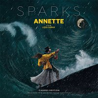 Sparks – Annette (Cannes Edition - Selections from the Motion Picture Soundtrack)