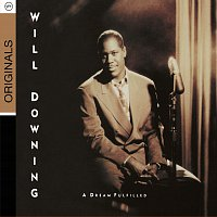 Will Downing – A Dream Fulfilled