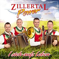 Zillertal Power – I steh aufs Leben
