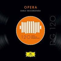 Různí interpreti – DG 120 – Opera: Early Recordings