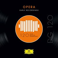 Různí interpreti – DG 120 – Opera: Early Recordings