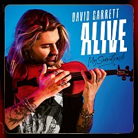 David Garrett – Alive - My Soundtrack [Deluxe]