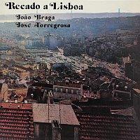 Joao Braga, Orquestra Torregrosa – Recado A Lisboa