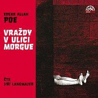 Jiří Langmajer – Poe: Vraždy v ulici Morgue