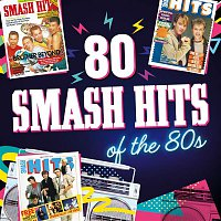 Various  Artists – 80 Smash Hits of the 80s