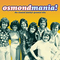 The Osmonds – Osmondmania!