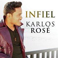 Karlos Rosé – Infiel