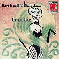Lehman Engel – Broadway's Broads: There Is Nothing Like a Dame