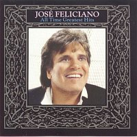 José Feliciano – All Time Greatest Hits