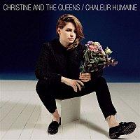 Christine, The Queens – Chaleur Humaine