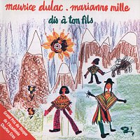 Maurice Dulac, Marianne Mille – Dis A Ton Fils