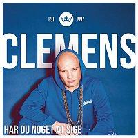 Clemens – Har Du Noget At Sige