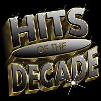 Různí interpreti – Hits Of The Decade 2000-2009