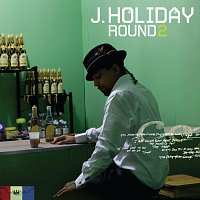 J Holiday – Round Two