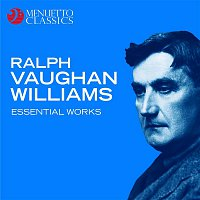 Various Artists.. – Ralph Vaughan Williams: Essential Works