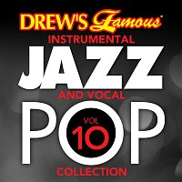 The Hit Crew – Drew's Famous Instrumental Jazz And Vocal Pop Collection [Vol. 10]