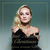 Anna Bergendahl – Just Another Christmas
