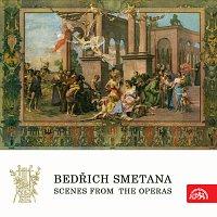 Různí interpreti – Scény z oper Bedřicha Smetany