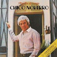 Chico Novarro – Por Fin al Tango