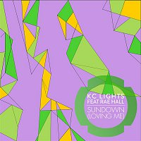 KC Lights, Rae Hall – Sundown (Loving Me)