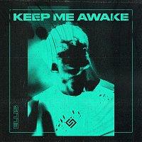 Ellis – Keep Me Awake