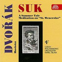 Česká filharmonie/Karel Šejna – Suk, Dvořák: Pohádka léta, Meditace - Husitská