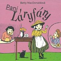 Dana Syslová – Paní Láryfáry (MP3-CD)