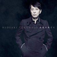 Hideaki Tokunaga – Eien No Hateni - Self-Cover Best I -