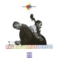 Ray Brown, Milt Jackson – Much In Common - All Star Big Band
