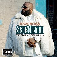 Rick Ross, Drake, French Montana – Stay Schemin