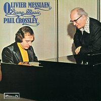 Paul Crossley – Messiaen: Piano Music