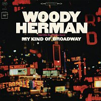 Woody Herman – My Kind Of Broadway