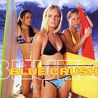 Různí interpreti – Blue Crush Soundtrack