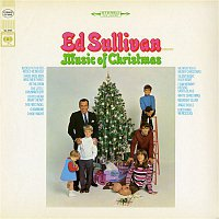 Ed Sullivan – Ed Sullivan Presents Music Of Christmas
