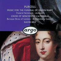 Choir Of Winchester Cathedral, The Brandenburg Consort, Baroque Brass Of London – Purcell: Funeral Sentences