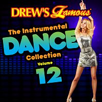 The Hit Crew – Drew's Famous Instrumental Dance Collection [Vol. 12]