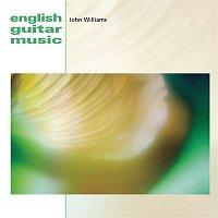 John Williams – English Guitar Music