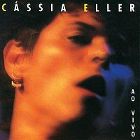 Cássia Eller – Cassia Eller [Ao Vivo]