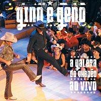 Gino & Geno – A Galera Do Chapeu Ao Vivo