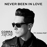 Cobra Starship – Never Been In Love (feat. Icona Pop)