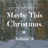 Angel Snow – Maybe This Christmas, Vol .8
