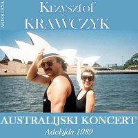 Krzysztof Krawczyk – Australijski Koncert - Adelajda 1989 (Krzysztof Krawczyk Antologia)