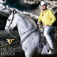 Roberto Tapia – Me Tocó Perder
