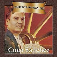 Cuco Sánchez – Tesoros Musicales - Cuco Sánchez